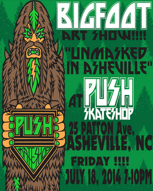 BIGFOOT art show in Asheville North Carolina!
